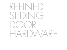 Refined Sliding Door Hardware
